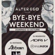 bye-bye-weekend-alter-ego