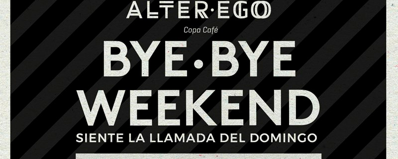 Bye Bye Weekend
