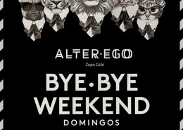 bye-bye-weekend-alter-ego-grupo-temporaneo