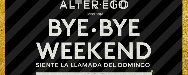 Bye-Bye-Weekend