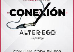 Conexión 609 y Alter Ego domingo