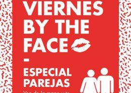 viernes-by-the-face-especial-parejas